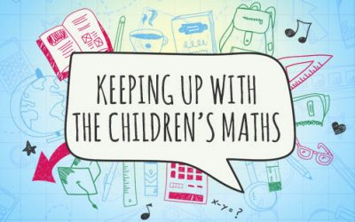Family Learning – Keeping up with the Children's Maths