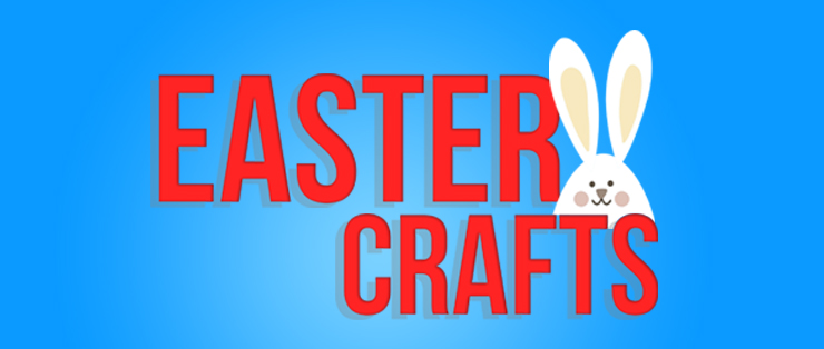 Easter Crafts – Family Learning